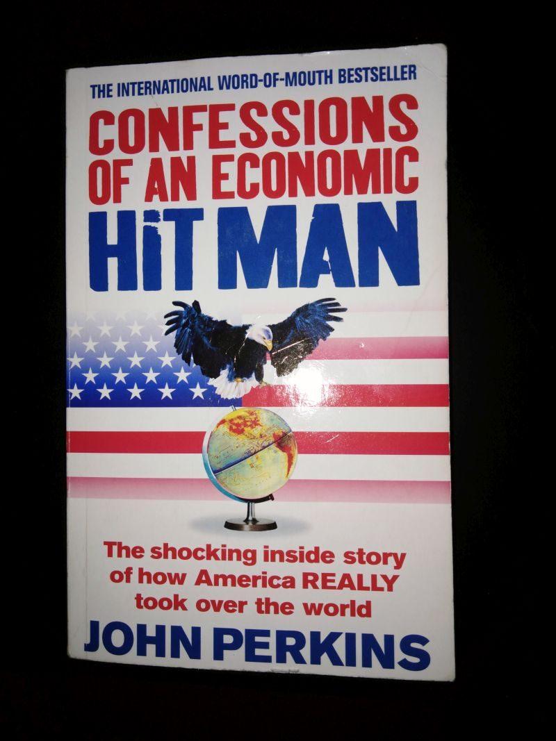 CONFESSIONS OF AN ECONOMIC HITMAN_JOHN PERKINS